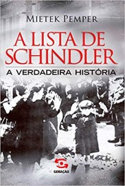 A Lista de Schindler - A Verdadeira Historia