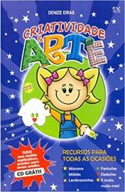 Criatividade e Arte - Recursos Para Todas as Ocasiões C/ CD