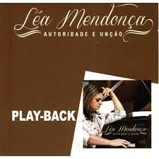 PlayBack Léa Mendonça - Autoridade e Unção - 2015