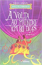 A Volta ao Mundo em 80 Dias - Adaptação Walcyr Carrasco