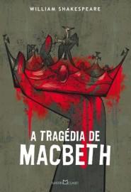 A Tragédia de Macbeth - Edição Especial - Martin Claret