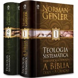 Teologia Sistemática de Norman Geisler - Coleção Vol 1 e 2