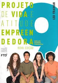 Projeto de Vida e Atitude Empreendedora 9 - Nova Edicao