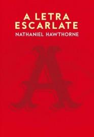 A Letra Escarlate - Edição Especial - Martin Claret