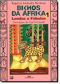 Bichos da Africa 1 - Lendas e Fabulas