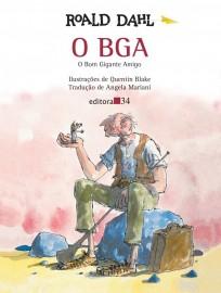 O BGA - Bom Gigante Amigo - Roald Dahl