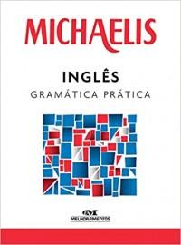 Gramatica Pratica Inglês - Michaelis