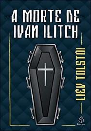 A Morte de Ivan Ilitch - Principis