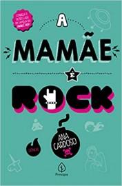 A Mamãe e Rock - Principis