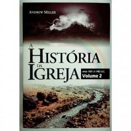 Livro A História da Igreja - Vol. 2