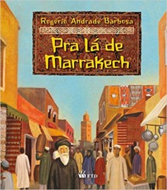 Pra lá de Marrakech - Série Isto e Aquilo