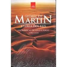 As Cronicas de Gelo e Fogo 2 - A Fúria dos Reis - 4ª Edição