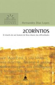 Comentários Expositivos Hernandes Dias Lopes - Livro de 2 Coríntios