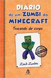 Diário de um zumbi do Minecraft 4: Trocando De Corpo