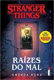 Raizes do Mal - Stranger Things