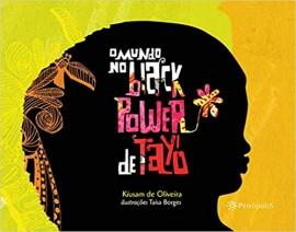 O Mundo no Black Power de Tayó