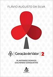 Geração de Valores 2 - Plantando Sonhos, Colhendo Conquistas