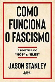 Como Funciona o Fascismo - Convencional
