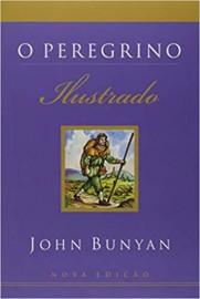 O Peregrino - Ilustrado - Edição Mundo Cristão