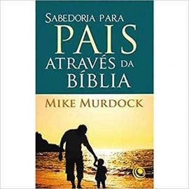 Sabedoria para Pais através da Bíblia