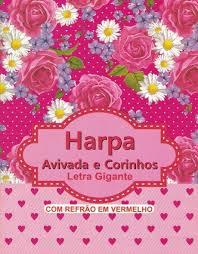 Harpa Avivada e Corinhos - Letra Gigante - CPP