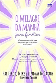 O Milagre da Manha para Famílias