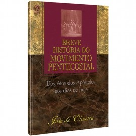 Breve Historia do Movimento Pentecostal