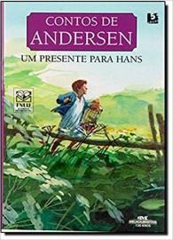 Contos de Andersen - Um Presente para Hans