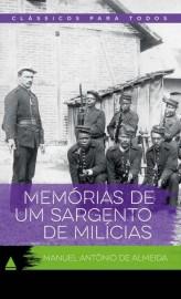 Memórias De Um Sargento De Milícias - Col. Clássicos Para Todos