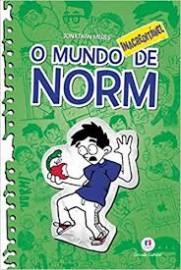 O mundo Norm - O mundo inacreditável de Norm - Livro 4