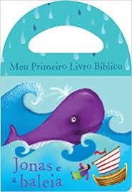 Meu Primeiro Livro Bíblico Jonas e a Baleia - Livro de Banho