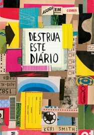 Destrua Este Diário - Agora em Cores