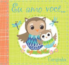 Eu Amo Você Corujinha - Livro de Pano