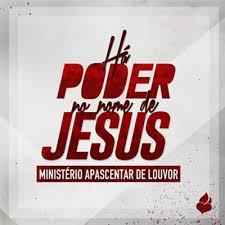 CD Min. Apascentar de Louvor - Ha Poder no Nome de Jesus