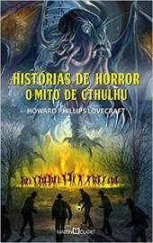 Historias de Horror / O Mito de Cthulhu- 317 - Martin Claret