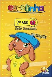 Escolinha Todo Livro - 2º Ano Fund. - Vol 1 - Português