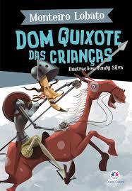 Dom Quixote das Criancas - Ciranda Cultural