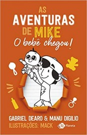 As Aventuras de Mike - Vol 2 - O Bebe Chegou