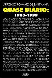 Quase Diário: 1980 - 1999