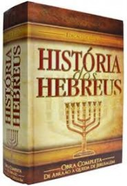 Historia dos Hebreus - Edicao de Luxo - Obra Completa