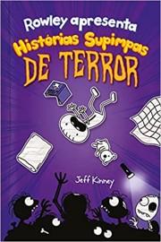 Diário de Rowley - Vol 3 - Historias Supimpas de Terror