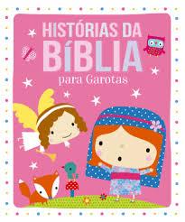 Histórias da Bíblia Para Garotas
