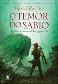 A Cronica do Matador do Rei : Livro 2 - O Temor do Sábio