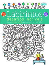 Labirintos - Desafios Incriveis