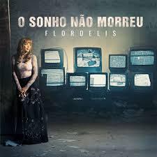 CD Flordelis - O Sonho Não Morreu - 2018